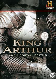 King Arthur & Medieval Britain
