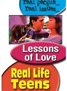 Real Life Teens: Lessons of Love