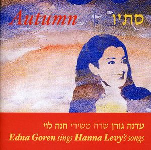 Sings Hanna Levy's Songs Autumn-Stav