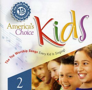 America's Choice Kid's Worship, Vol. 2