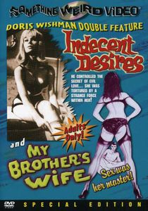 Indecent Desires/ My Brother's Wife [B&W] [Full Screen] [Special Edition]