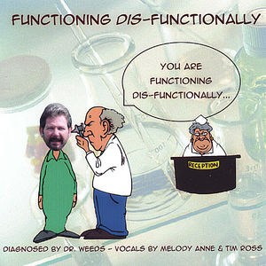 Functioning Dis-Functionally
