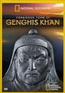 Forbidden Tomb of Genghis Khan