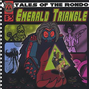 Emerald Triangle-Tales of the Rondo