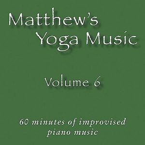 Matthew's Yoga Music 6