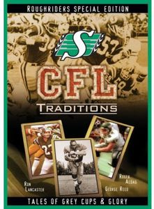 CFL Traditions: Saskatchewan Roughriders [Import]