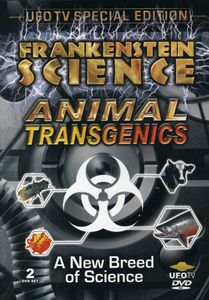 Frankenstein Science: Animal Transgenics