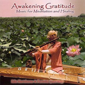 Awakening Gratitude: Music for Meditation & Gratit