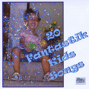 20 Fantastik Kids Songs
