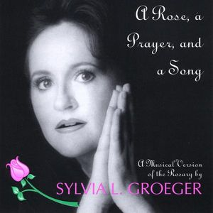 Rose Prayer & Song