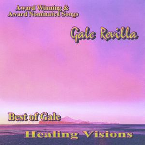 Best of Gale-Healing Visions