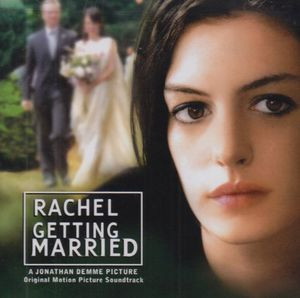 Rachel Getting Married (Original Soundtrack)