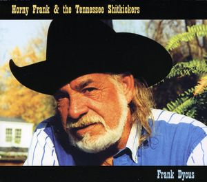 Horny Frank & the Tennessee Shitkickers