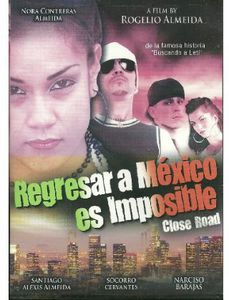 Regresar a Mexico Es Imposible