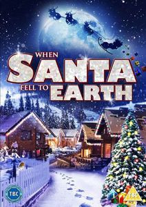 When Santa Fell to Earth [Import]