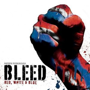 Bleed (Red White & Blue)