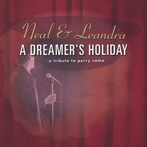 Dreamer's Holiday-A Tribute to Perry Como