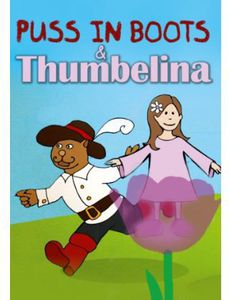 Puss in Boots/ Thumbelina