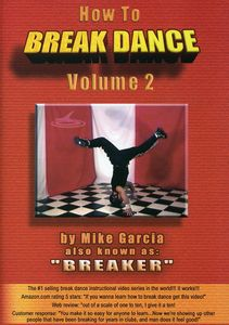 How To Break Dance, Vol. 2 [Instructional]