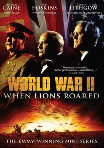 World War II: When Lions Roared