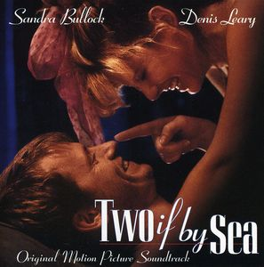 Two If By Sea (Original Soundtrack)
