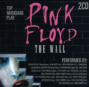 Pink Floyd The Wall: As Performed By