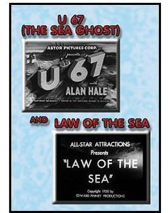 U 67 (Sea Ghost) /  Law Of The Sea (1931)