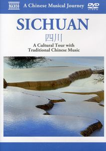Musical Journey: Sichuan - Cultural Tour /  Various