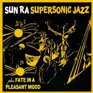 Super Sonic Jazz /  Fate in a Pleasant Mood [Import]