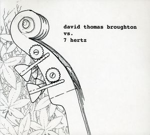 David Thomas Broughton Vs 7 Hertz [EP]