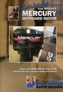 Maintaining & Servicing Your Mercury Outboard Moto