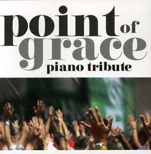 Point of Grace Piano Tribute /  Various