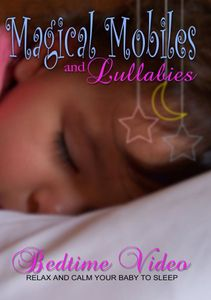 Magical Mobiles & Lullabies