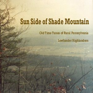 Sun Side of Shade Mountain