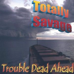 Trouble Dead Ahead