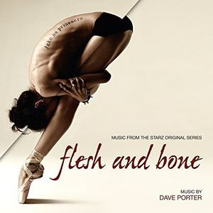 Flesh & Bone: Music from the Starz Original Series
