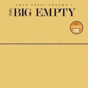 Big Empty: Lost Tapes I & II