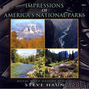 Impressions of America's National Parks
