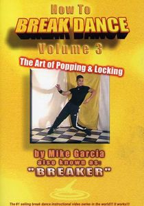 How To Breakdance, Vol. 3 [Instructional]