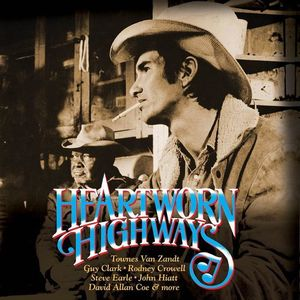 Heartworn Highways (Original Soundtrack)