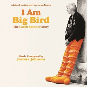 I Am Big Bird (Score) (Original Soundtrack)