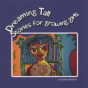Dreaming Tall: Stories for Growing Girls