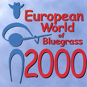 European World of Bluegrass 2000 /  Various