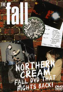 Northern Cream: The Fall DVD That Fights