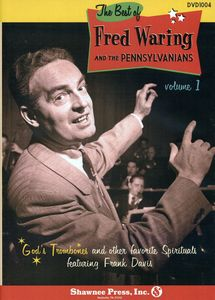 Best Of Fred Waring and The The Pennsylvanians, Vol. 1