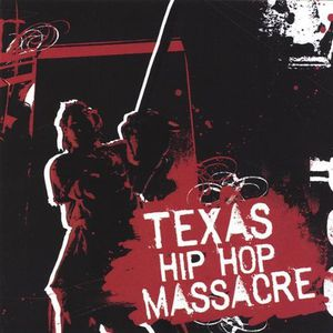 Texas Hip Hop Massacre /  Various