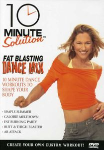 10 Minute Solution: Fat Blasting Dance Mix [Exercise]