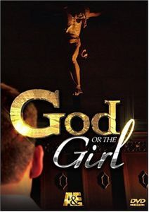 God Or The Girl [Reality TV Show] [2 Discs]