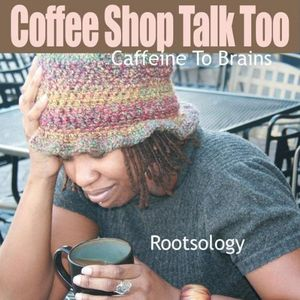 Coffee Shop Talk Too: Caffeine to Brains