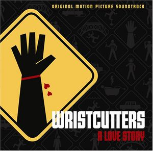 Wristcutters: A Love Story (Original Soundtrack)